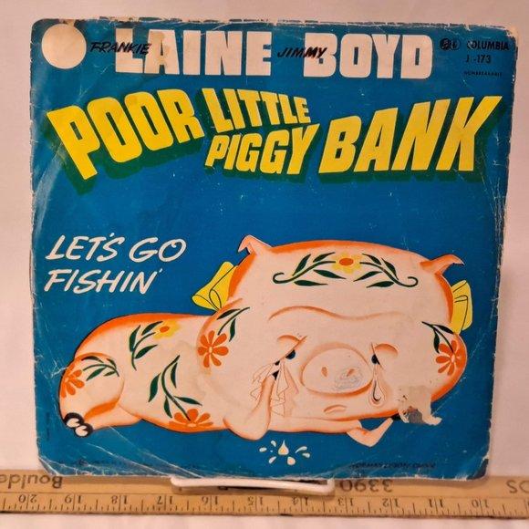 Vintage Poor Little Piggy Bank/Let's Go Fishin'